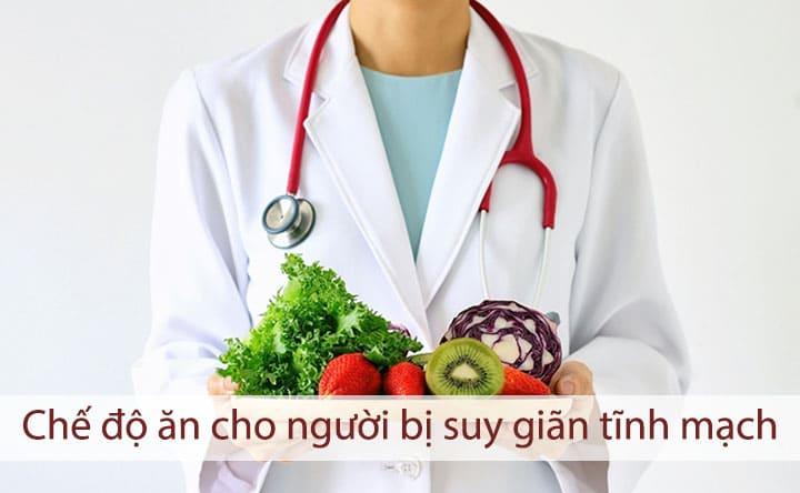 Chế độ ăn dành cho người bị suy giãn tĩnh mạch